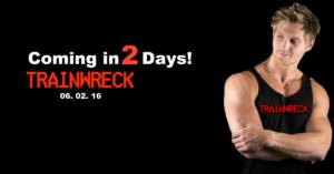 Trainwreck is coming!